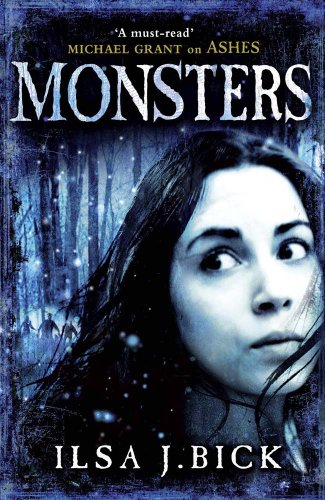 Monsters by Ilsa J Bick