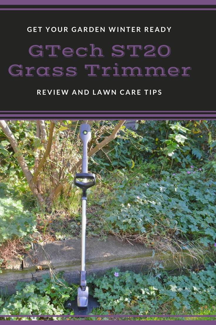 Gtech ST20 grass trimmer. Review and tips for getting your lawn winter ready
