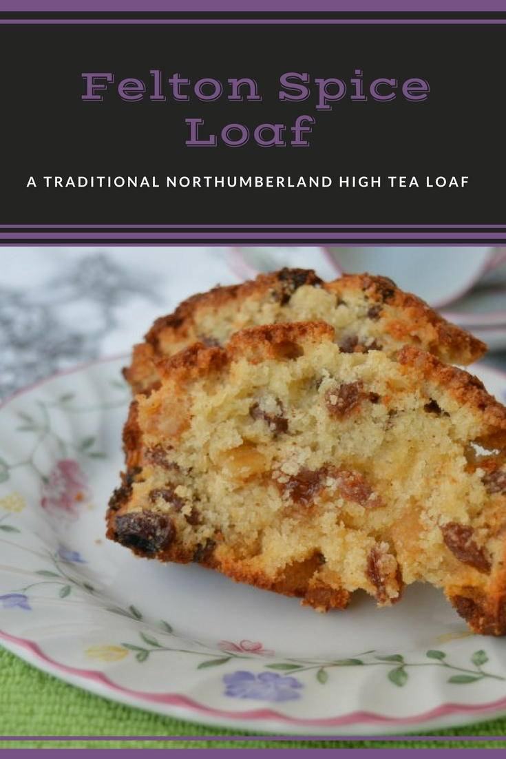 Felton spice loaf. A traditional Northumberland recipe for a spice cake which is perfect for afternoon tea. Click for the recipe